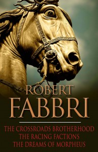 The Crossroads Brotherhood Trilogy by Robert Fabbri