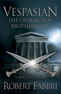 The Crossroads Brotherhood by Robert Fabbri